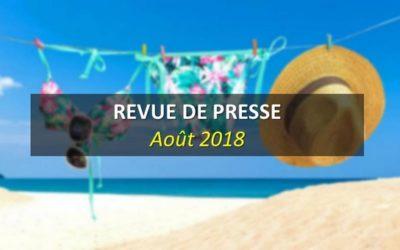 Revue de Presse Août 2018