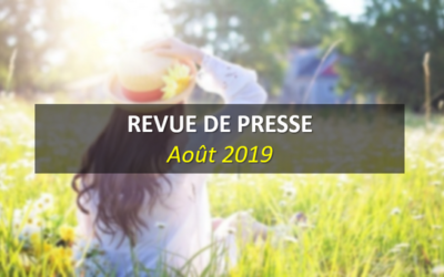 Revue de Presse Août 2019