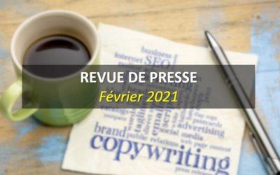 Revue de Presse Février 2021