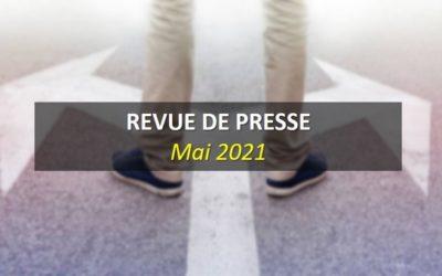 Revue de Presse Mai 2021