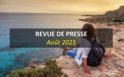 Revue de Presse Août 2021